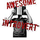 Awesome Introvert by Jake Kauffman