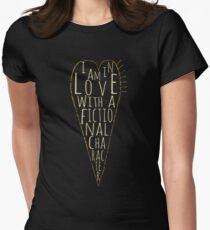 i am in love with a fictional character (black) Womens Fitted T-Shirt
