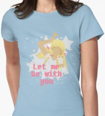 Let Me Be With You.  T-Shirt