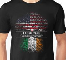 Murphy - American Grown with Irish Roots Unisex T-Shirt