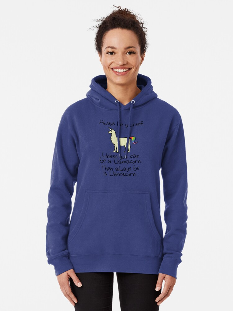 Alternative Ansicht von Sei immer du selbst, es sei denn du kannst ein Llamacorn sein Hoodie