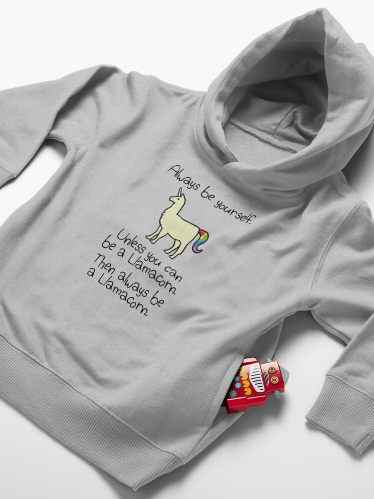 Alternative Ansicht von Sei immer du selbst, es sei denn du kannst ein Llamacorn sein Kleinkind Hoodie