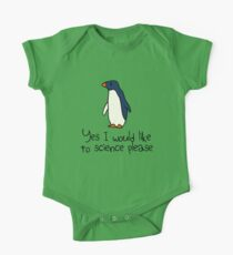 Yes I Would Like To Science Please Penguin One Piece - Short Sleeve