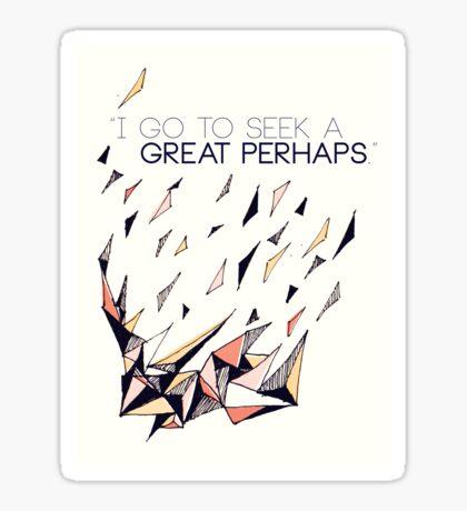 The Great Perhaps Sticker