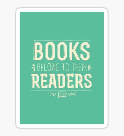 Books Belong To Their Readers Sticker