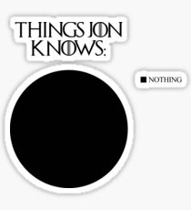 Jon Snow knows nothing Sticker