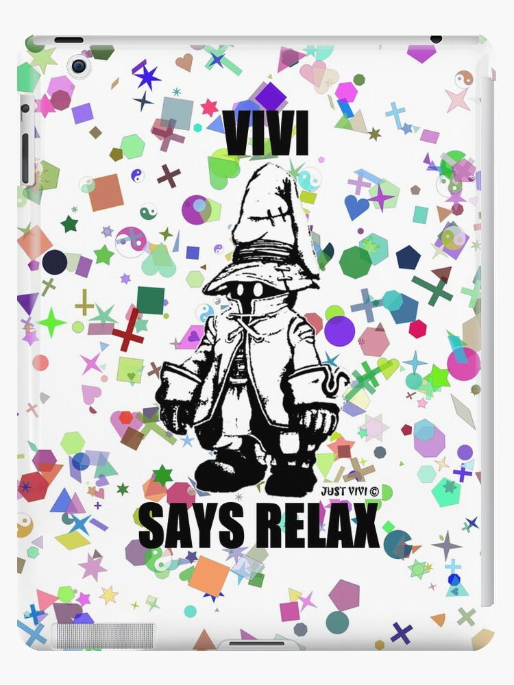 Vivi Says Relax - Shape N Style - Ipad Case by tribal191983