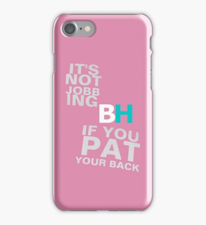It's Not Jobbing iPhone Case/Skin