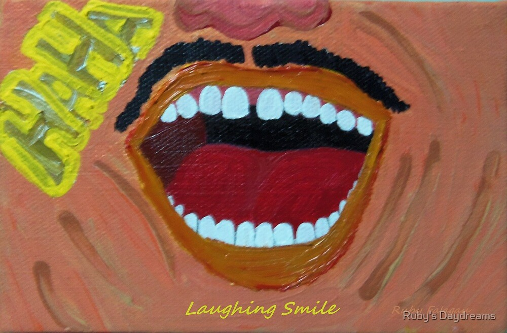 """Laughing Smile"" painting by Ruby's Daydreams"