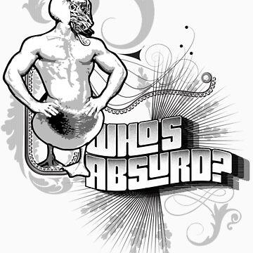 Who's absurd? by Pintiparado