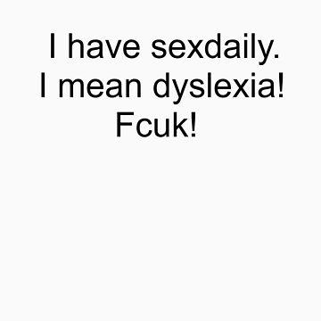 Dyslexia  by slkr1996
