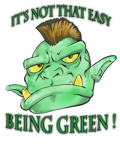 It's not that easy being green! by Leporus