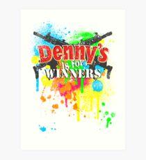 Denny's is for Winners Art Print