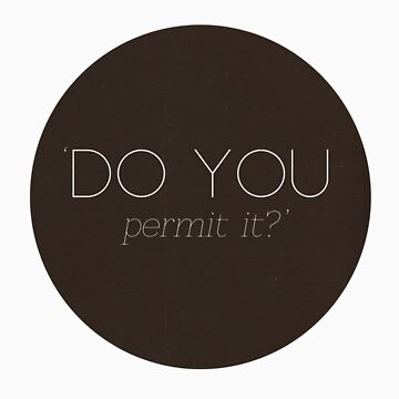 Do you permit it? by TheGhostParty