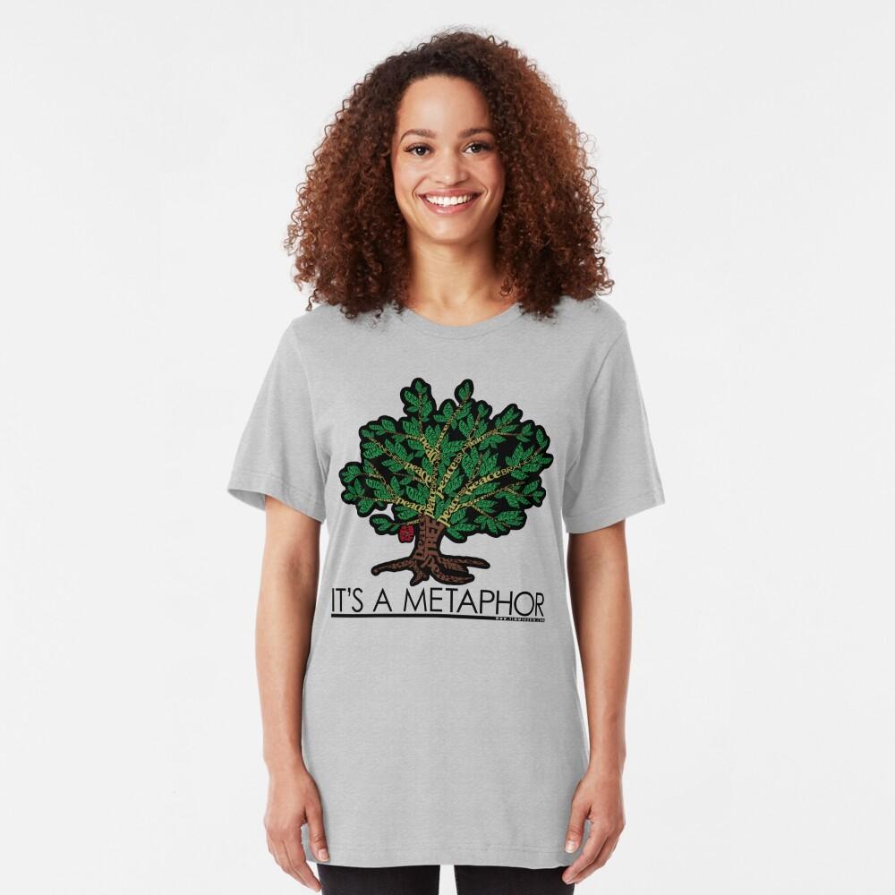 It's a Metaphor Slim Fit T-Shirt