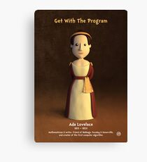 Ada Lovelace - Get With The Program Canvas Print