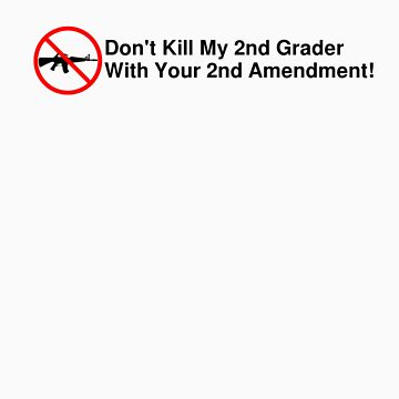 2nd Graders > 2nd Amendment by the-greek-geek