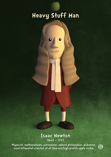Isaac Newton - Heavy Stuff Man by chayground
