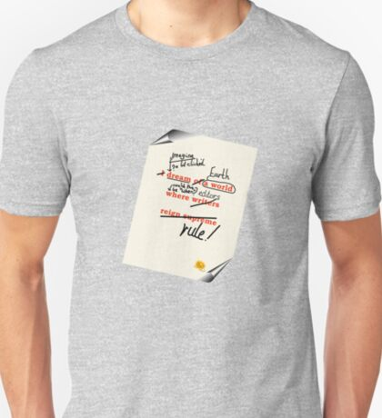 Imagine Earth when editors rule! T-Shirt