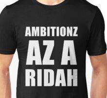 Ambitionz Az A Ridah Unisex T-Shirt