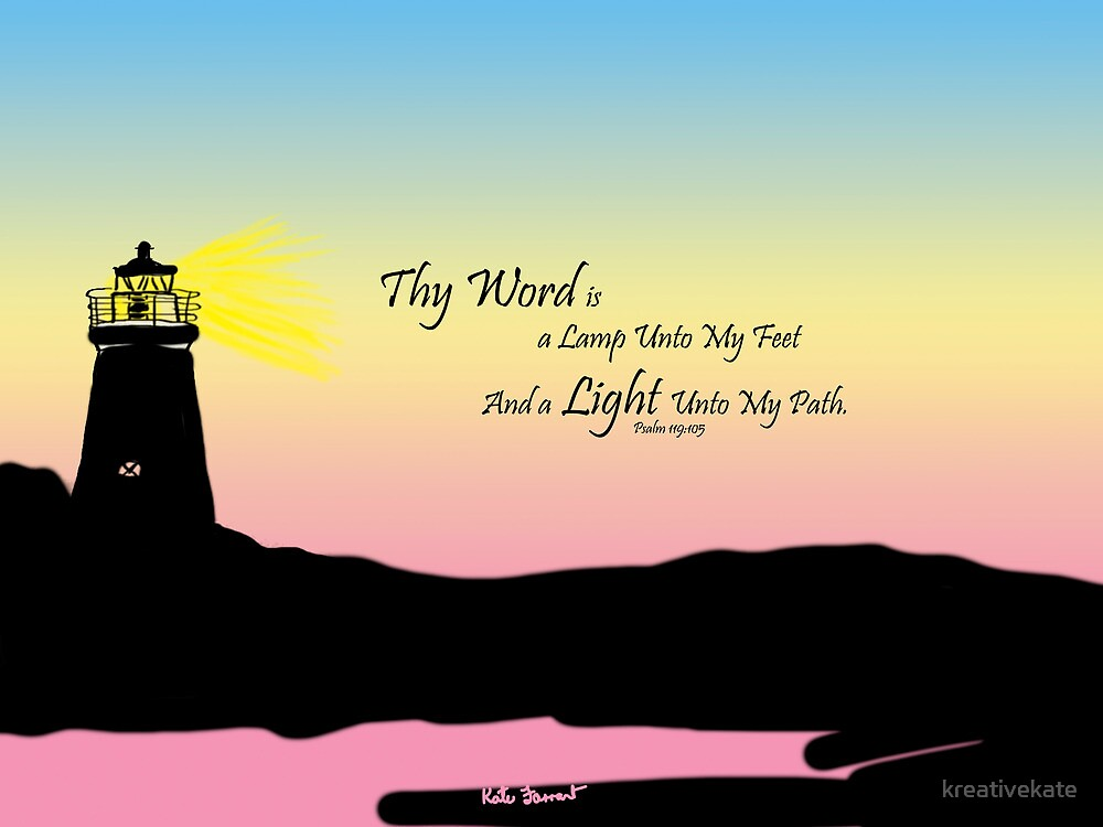The Word Of God is a Light  by kreativekate