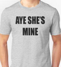 Aye, She's Mine! T-Shirt