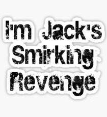 I'm Jack's Smirking Revenge Black Lettering Sticker