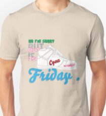 im sorry , but is friday Unisex T-Shirt