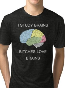 I Study Brains Tri-blend T-Shirt