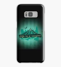 Life is a Carnivale! Samsung Galaxy Case/Skin