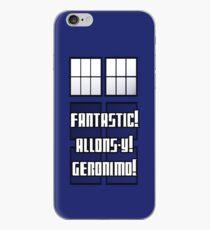 Fantastic! Allons-y! Geronimo! iPhone Case