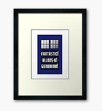 Fantastic! Allons-y! Geronimo! Framed Print