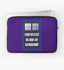 Fantastic! Allons-y! Geronimo! Laptop Sleeve
