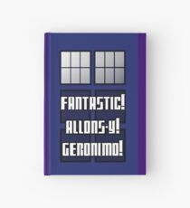 Fantastic! Allons-y! Geronimo! Hardcover Journal