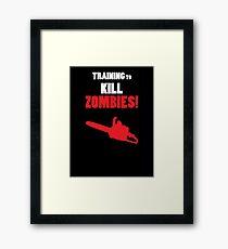 Training to Kill Zombies! Framed Print