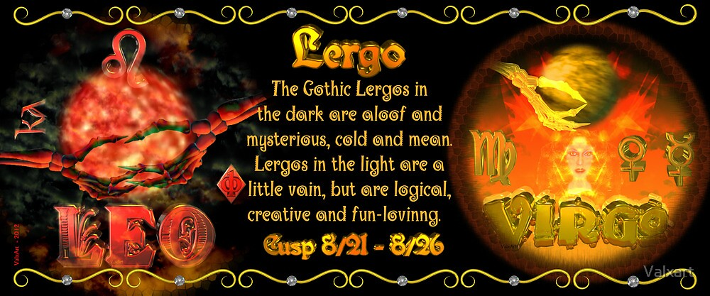 Valxart  Leo Virgo zodiac Cusp approximately from dates July 16 to July 26 and is ruled by the Moon and Sun, with the elements of water and fire by Valxart