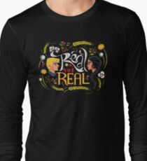 Real Or Not Real Long Sleeve T-Shirt