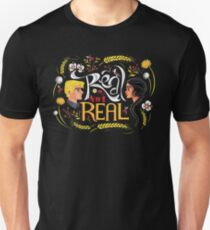 Real Or Not Real Unisex T-Shirt