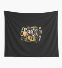 Real Or Not Real Wall Tapestry