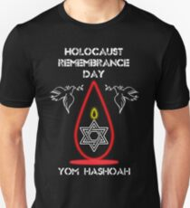Holocaust Remembrance Day Unisex T-Shirt