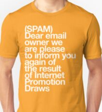 (Spam) Internet promotion draws! (White type) Unisex T-Shirt