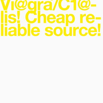 (Spam) Viagra! Cialis! (Yellow type)  by poprock