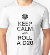 Keep Calm and Roll a D20 (Black Text) T-Shirt