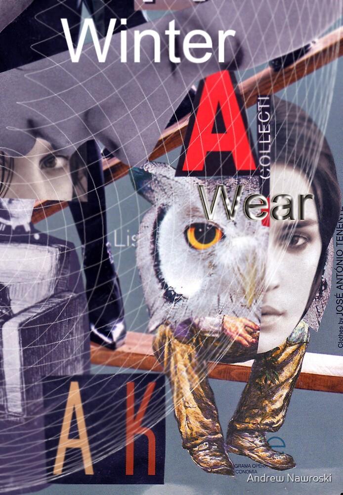 Winter Wear. by Andrew Nawroski
