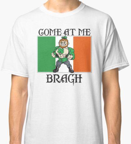 Saint Patrick come at me bro Classic T-Shirt