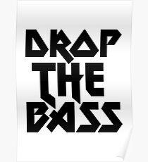 Drop The Bass (ferrum) [dark] Poster