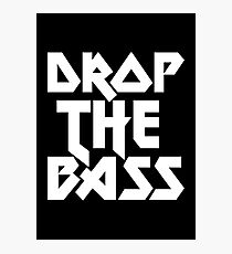 Drop The Bass (ferrum)  Photographic Print