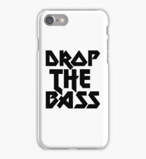 Drop The Bass (ferrum) [dark] iPhone Case/Skin