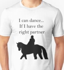 I can dance... Black version Unisex T-Shirt