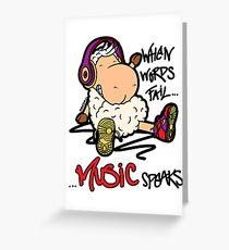 Music Speaks. Greeting Card